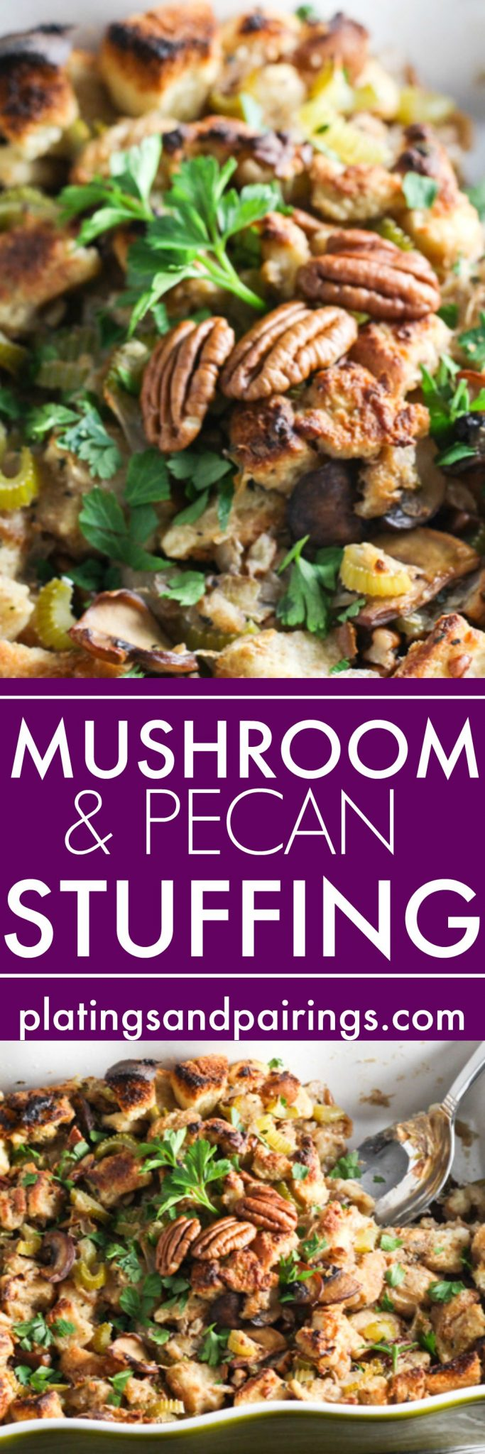 This Mushroom and Pecan Stuffing with Fresh Herbs is a family favorite recipe for Thanksgiving! Includes instructions for baking the stuffing inside or outside the turkey. | platingsandpairings.com