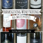 Wines PERFECT for the Thanksgiving Table - Reds, Whites and Roses - platingsandpairings.com