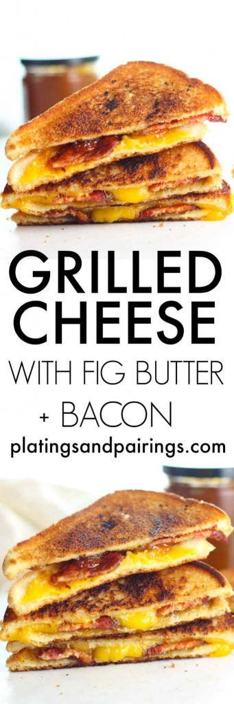 Grilled Cheese with Fig Jam & Bacon | platingsandpairings.com