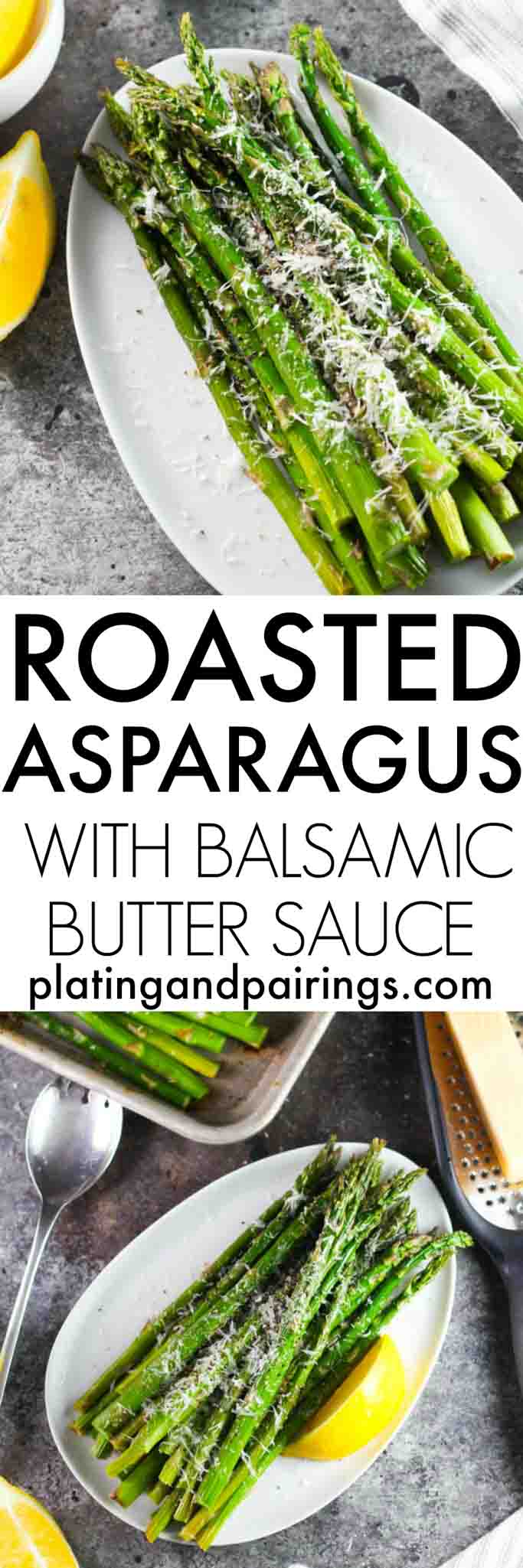 This Roasted Asparagus with Balsamic Butter Sauce is a quick, simple, hands-off side dish that's packed with delicious umami flavor | platingsandpairings.com