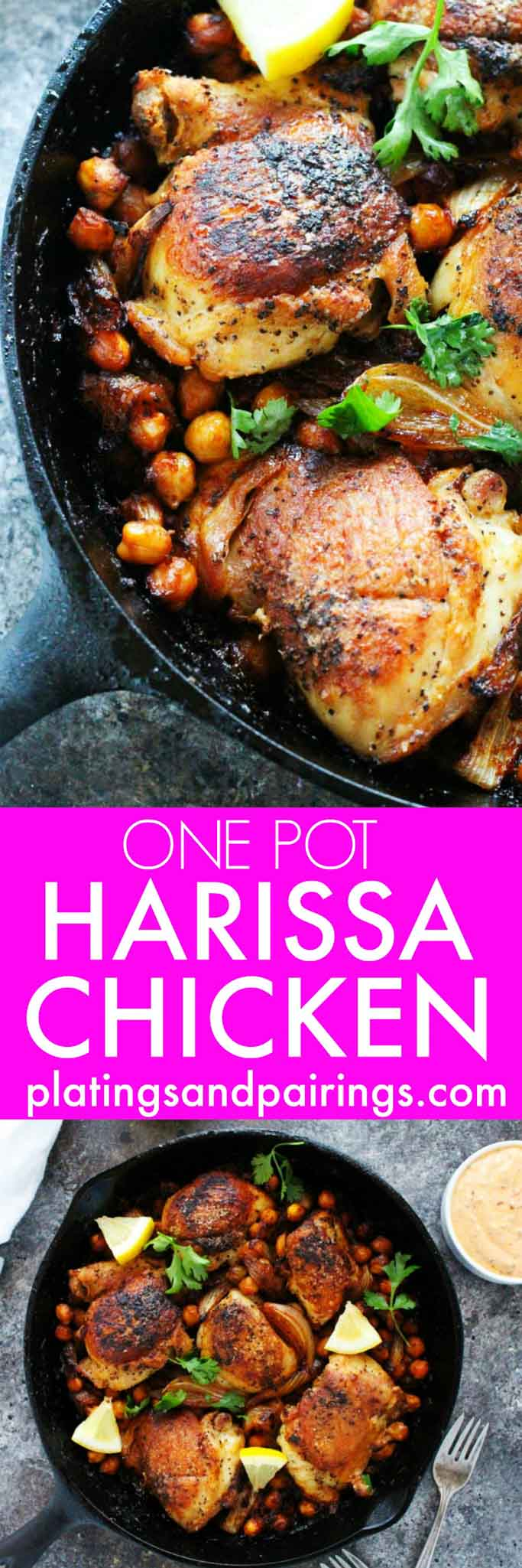 This One Pot Harissa Chicken with Chickpeas and Yogurt is a fuss free dish that's easy to make at home. Spicy, fragrant harissa reduces and coats the chicken and chickpeas as they roast, and a creamy yogurt harissa sauce finishes it all off. | platingsandpairings.com