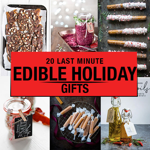 these 20 last minute diy edible holiday gifts are easy to make in an afternoon and