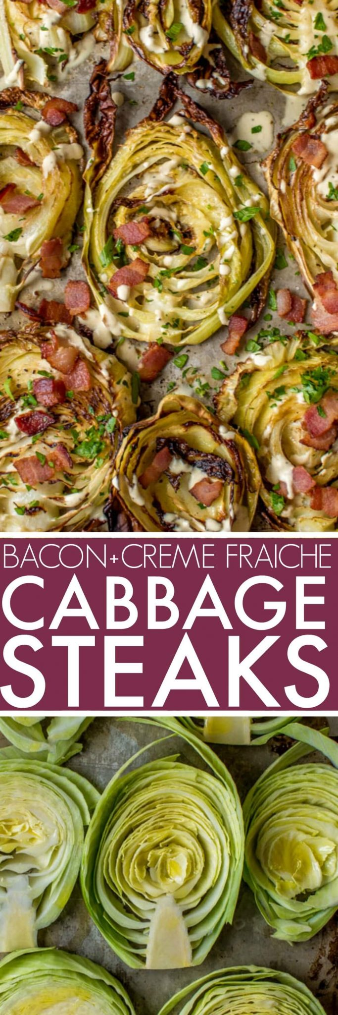 Roasted Cabbage Steaks with crispy bacon & garlicky creme fraiche are a decadent treat for when you're trying to eat a bit healthier. #cabbagesteaks #cabbage #lowcarb #healthy #healthyeating