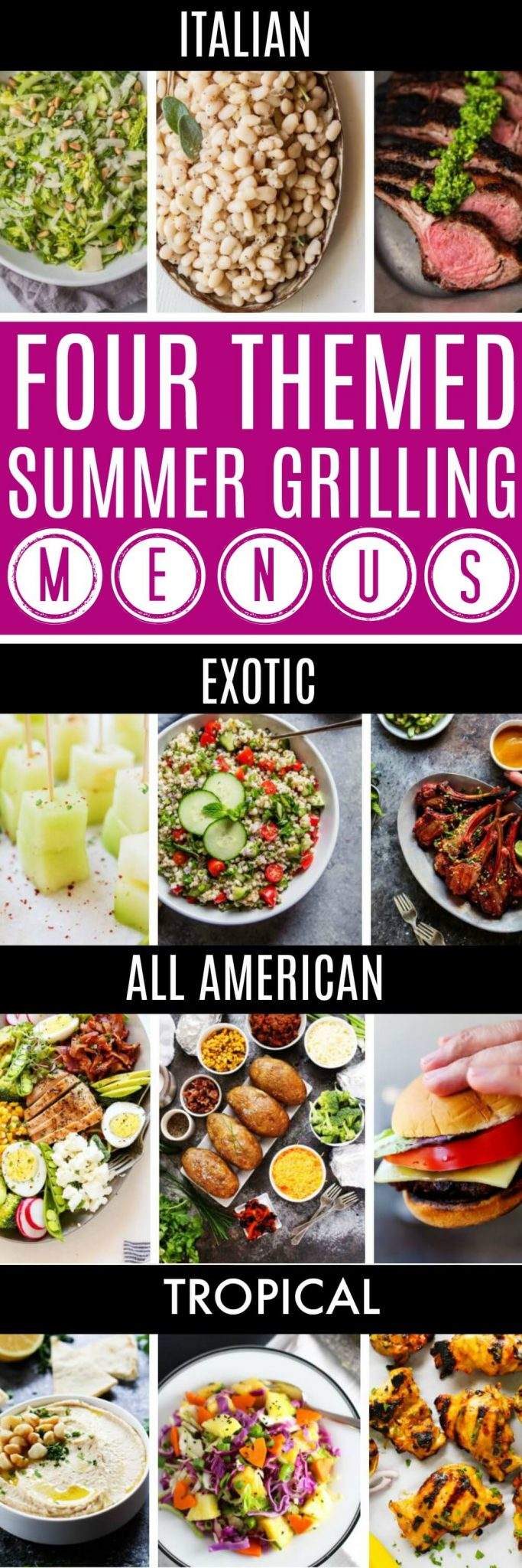 Four FUN Themed BBQ Grilling Menus - Italian, Exotic, American and Tropical. #grilling #bbq