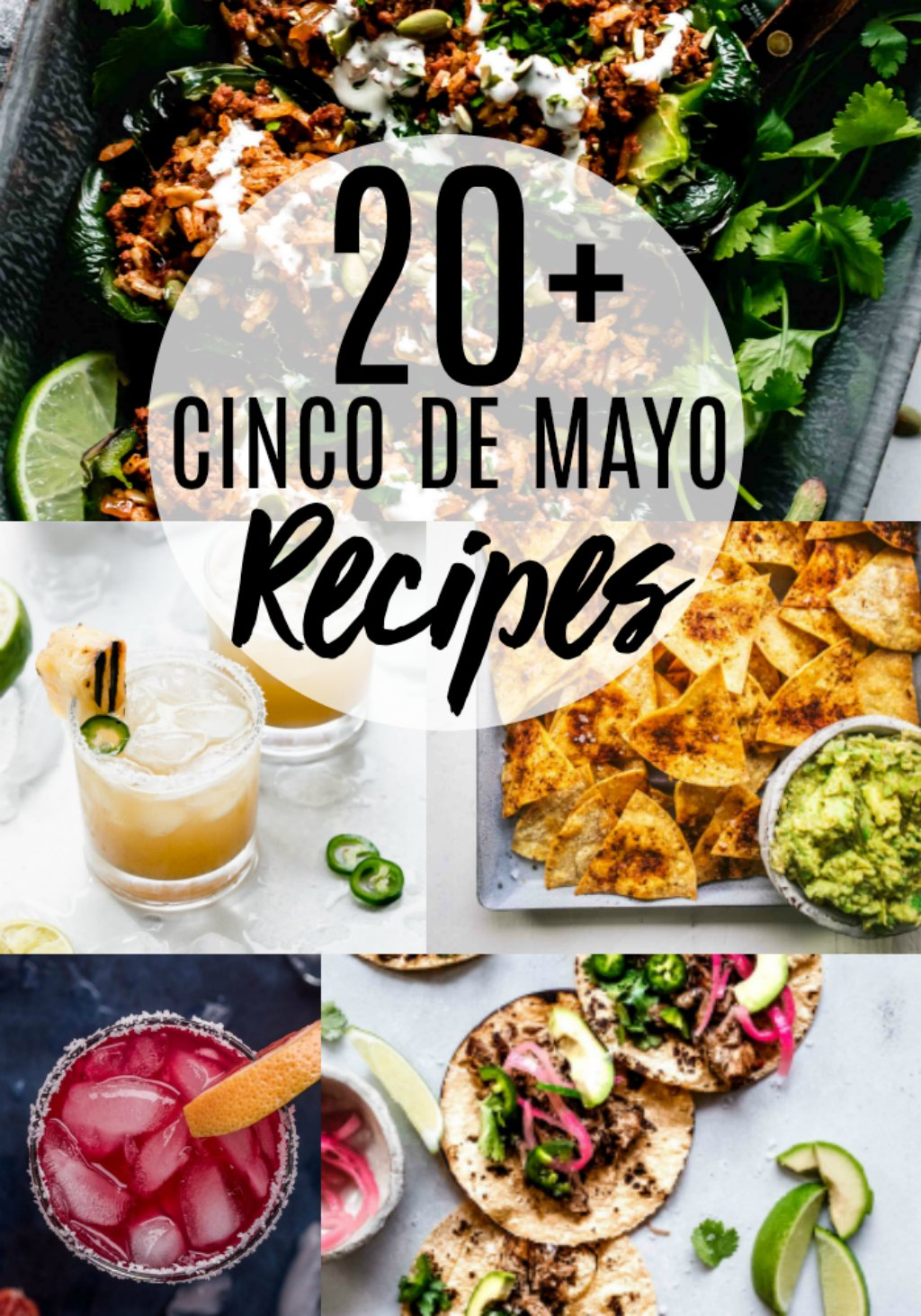 These Cinco de Mayo recipes will have you prepared for a festive holiday! 20+ Mexican food recipes including appetizers, tacos and margaritas. #cincodemayo #cincodemayorecipes #mexicanfood
