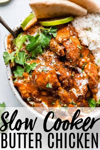This Slow Cooker Butter Chicken is a deliciously spiced Indian dish that's easy to make with the help of your crockpot.